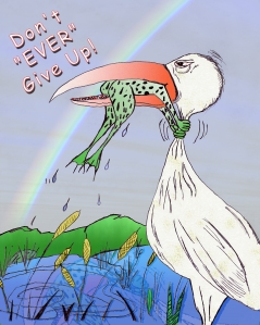 Stork and Frog in color, Dont Ever Give Up